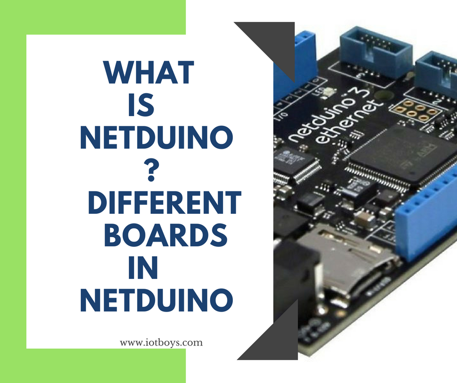 what is netduino ? different boards in netduino