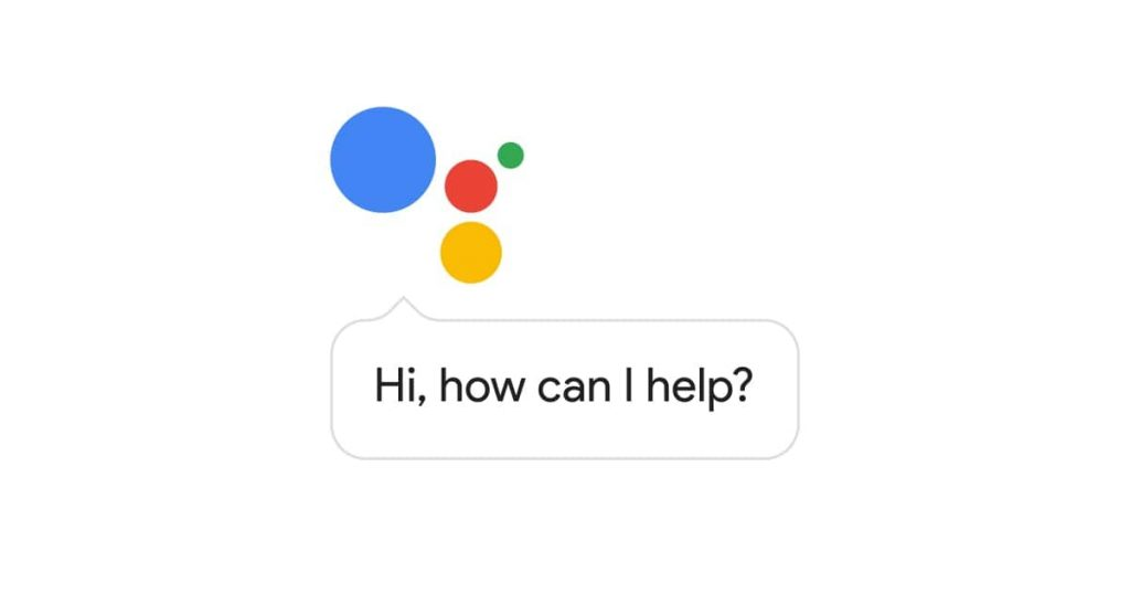 Google Assistant as described by Google- Hi, How can I help you