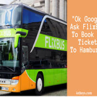 """Ok Google, book my FlixBus ticket…"": Worlds First Google Assistant based Bus Service."