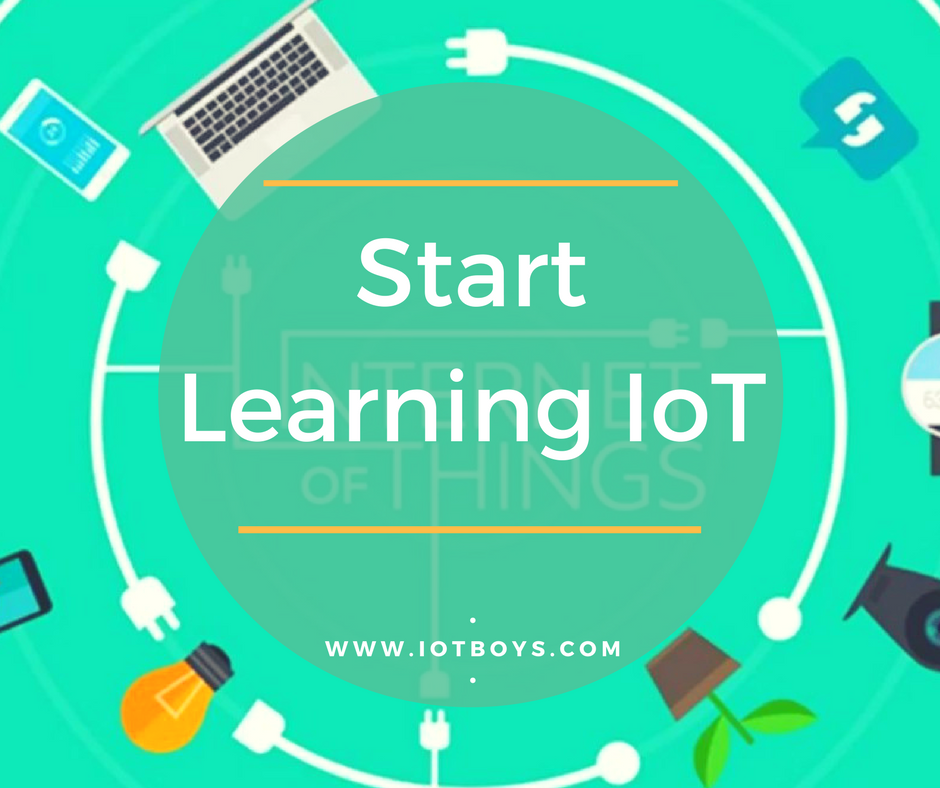 how to start learning iot