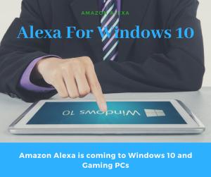 Alexa coming to windows 10