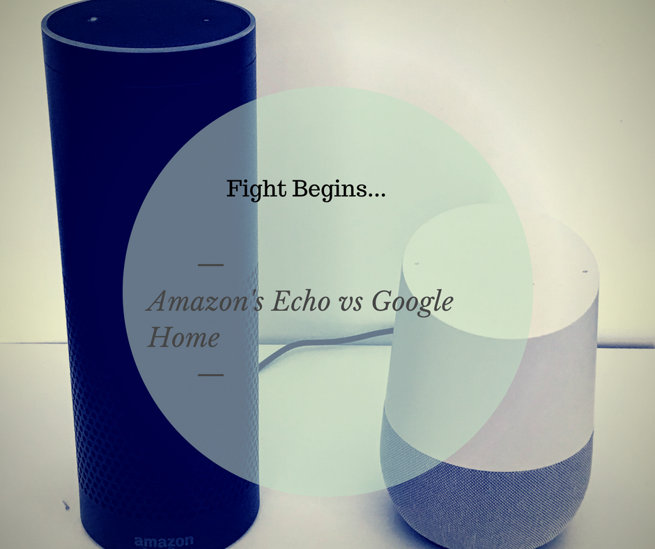 Amazon Echo fights with google home